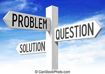Problem, solution - wooden signpost
