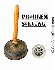 Problem solving concept through drain and plunger
