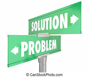Problem Vs Solution Two 2 Way Street Road Signs 3d Illustration
