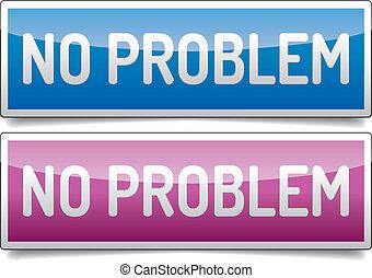 problema, não