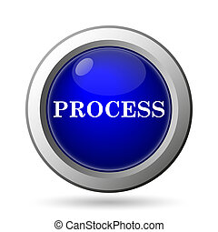 Process icon. Internet button on white background.