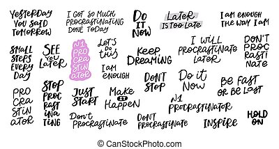 Procrastination job business do later productivity quote lettering. Calligraphy inspiration graphic design typography element. Hand written postcard. Cute simple black vector sign letters flourishes