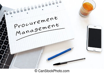Procurement Management - handwritten text in a notebook on a...