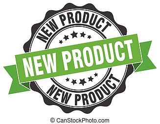 prodotto nuovo, stamp., segno., sigillo