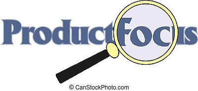 Product focus word cloud with magnifying glass, business concept