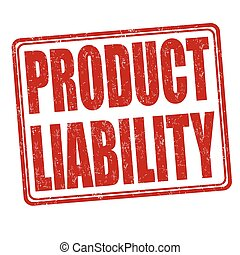 Product liability stamp - Product liability grunge rubber ...