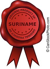Product Of Suriname - Product of Suriname wax seal.