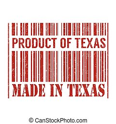 Product of Texas, made in Texas barcode stamp