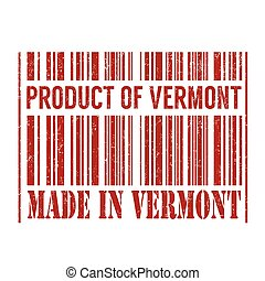 Product of Vermont, made in Vermont barcode stamp