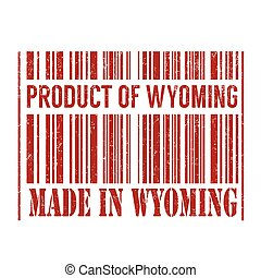 Product of Wyoming, made in Wyoming barcode stamp