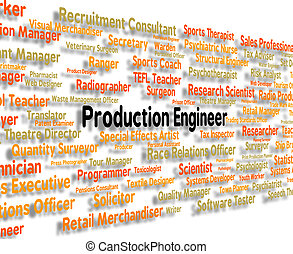 Production Engineer Means Position Hire And Work