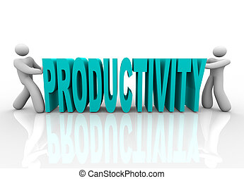 Productivity - People Push Word Together - Two people push...