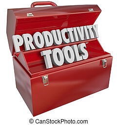 Productivity Tools words in a red metal toolbox to...