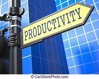 Productivity Word on Yellow Roadsign.