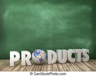 PRODUCTS 3D Word with Globe World on Chalkboard Background
