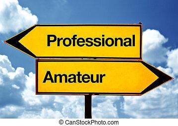 profesional, aficionado, o
