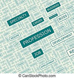 PROFESSION. Word cloud illustration. Tag cloud concept ...