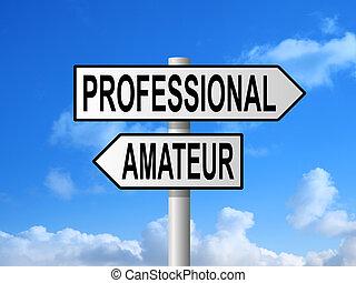 Professional Amateur Signpost