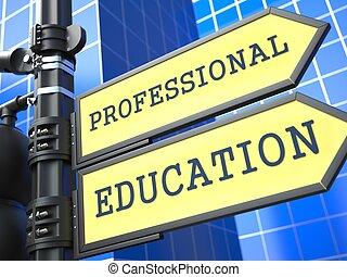 """professional, education"", roadsign."