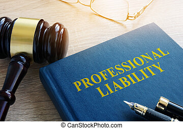 Professional liability on a court table.