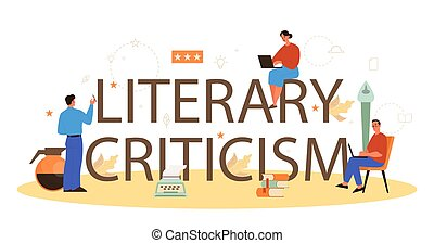 Professional literary criticism typographic header concept. Journalist making review and ranking literature. Creative hobby or profession. Flat vector illustration