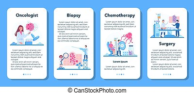 Professional oncologist mobile application banner set. Cancer disease diagnostic and treatment. Oncology chemotherapy, biopsy, tumor removal. Isolated flat vector illustration