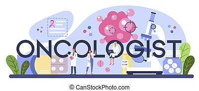 Professional oncologist typographic header. Cancer disease diagnostic and treatment. Oncology chemotherapy, biopsy, tumor removal surgery. Isolated flat vector illustration