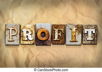 Profit Concept Rusted Metal Type