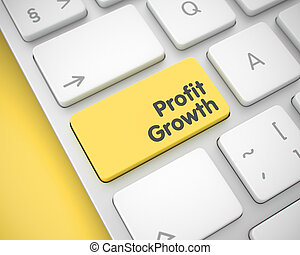 Profit Growth - Inscription on the Yellow Keyboard Button....