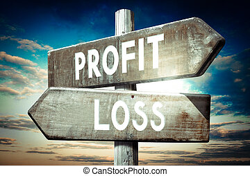 Profit, loss - wooden signpost, roadsign with two arrows