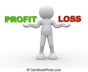 Profit or loss - 3d people - man, person and word profit or...