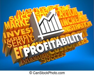 Profitability. Wordcloud Concept. - Profitability with...