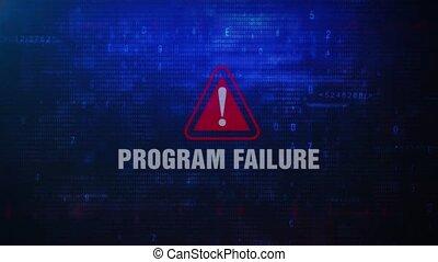 Program Failure Alert Warning Error Message Blinking on...