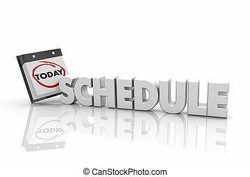programa, nomeação, reunião, hoje, calendário, dia, data, palavra, 3d, ilustração