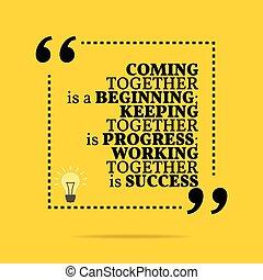 progress;, élelmezés, success., dolgozó, motivációs, quote., együtt, beginning;, belélegzési, érkező