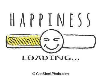 Progress bar with inscription - Happiness loading and happy fase in sketchy style. Vector illustration for t-shirt design, poster or card.