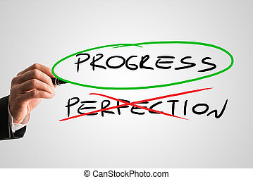 Progress - Perfection - concept