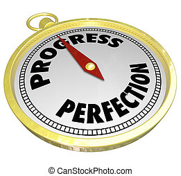 Progress Vs Perfection Gold Compass Point to Improvement -...