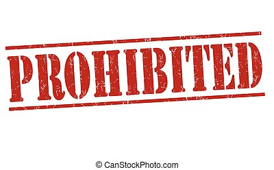 Prohibited sign or stamp