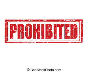 Prohibited-stamp - Grunge rubber stamp with word prohibited...