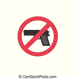 Prohibiting sign for weapon. No gun sign. Gun and stop sign illustration