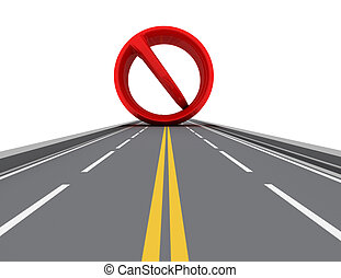 Prohibiting sign on road. Isolated 3D image