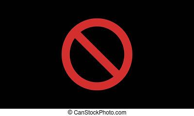 Prohibiting Sign. Transparent Background. 2 Animation...
