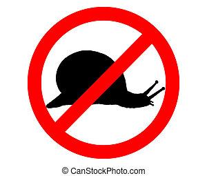 Prohibition sign for slugs