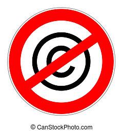 prohibition sign no copyrights