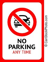 Prohibition sign No Parking, black forbidden symbol in red round shape