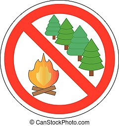 prohibition sign of make fire in forest