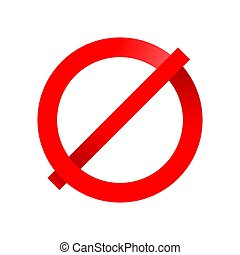 Prohibition sign template  - crossed out circle