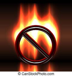 prohibition, signe, avertissement, brûlé