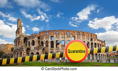 Prohibition yellow sign of quarantine on the background of Colosseum in Rome City, Italy.